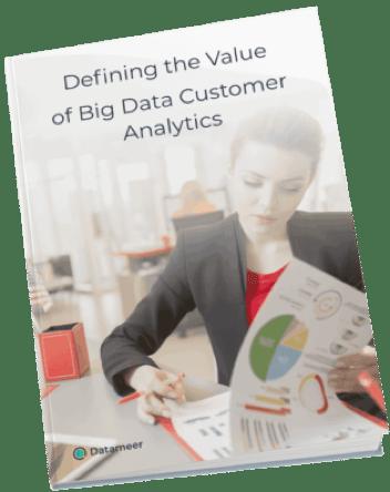 Vaule of Big Data Customer Analytics