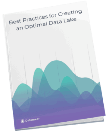 Best Practices for Creating an Optimal Data Lake