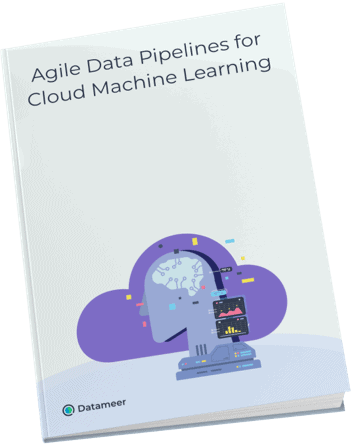 Agile Data Pipelines for Cloud Machine Learning