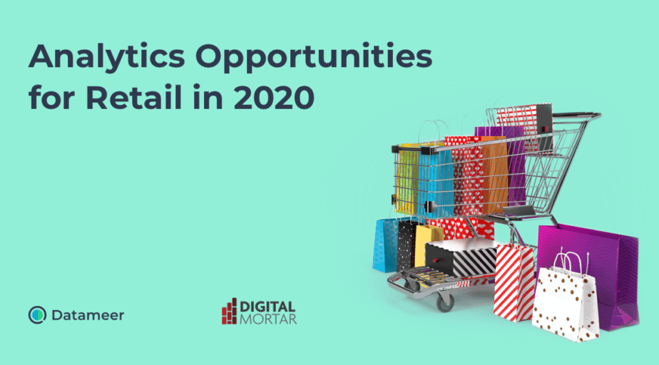 Analytics Opportunities for Retail in 2020