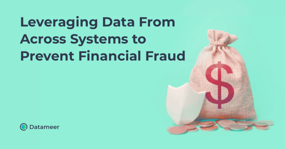 Using Data to Prevent Financial Fraud
