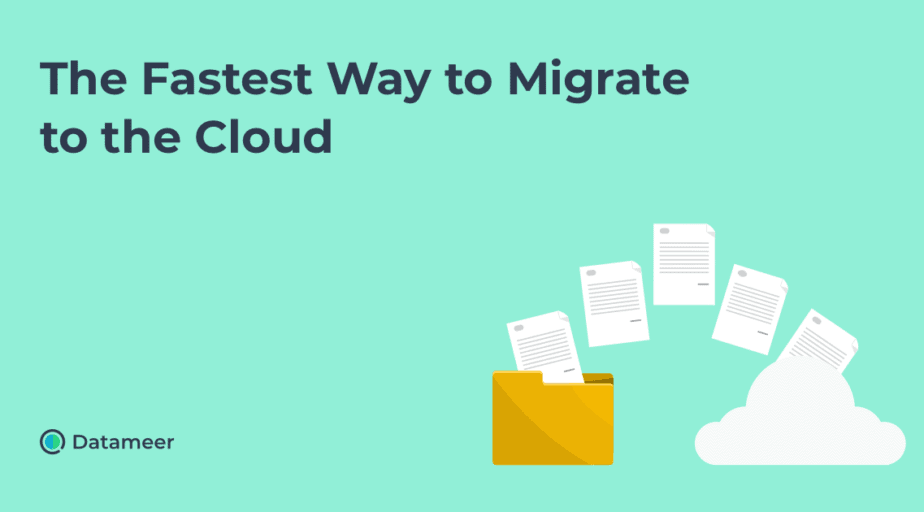 The Fastest Way to Migrate to the Cloud