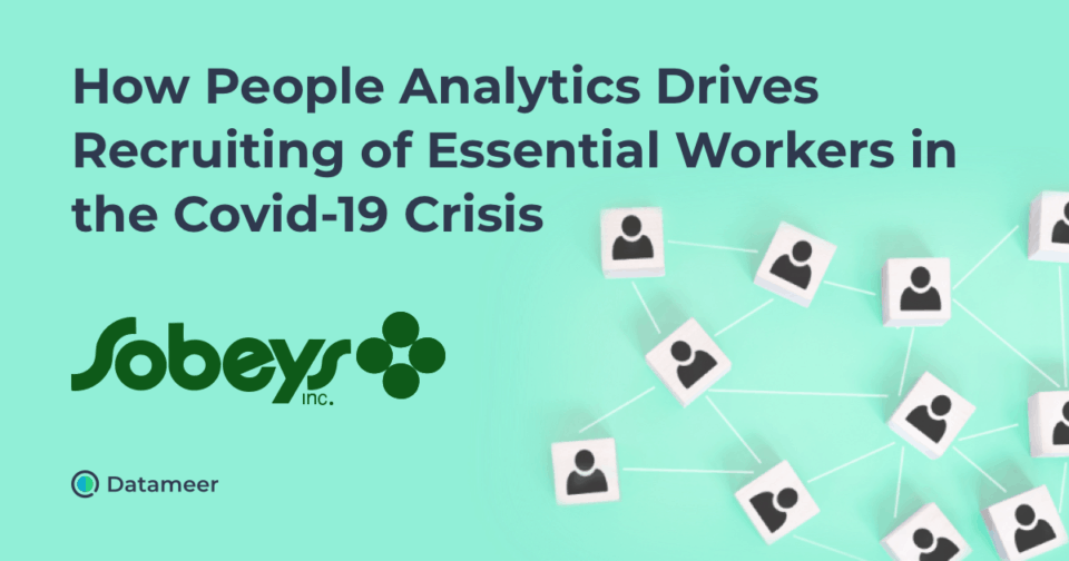 How People Analytics Drives Recruiting of Essential Workers in the Covid-19 Crisis