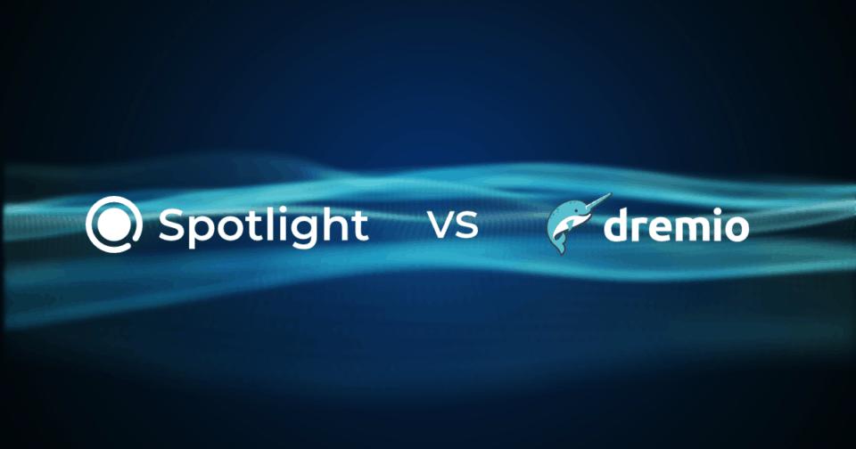 Datameer Spotlight Versus Dremio