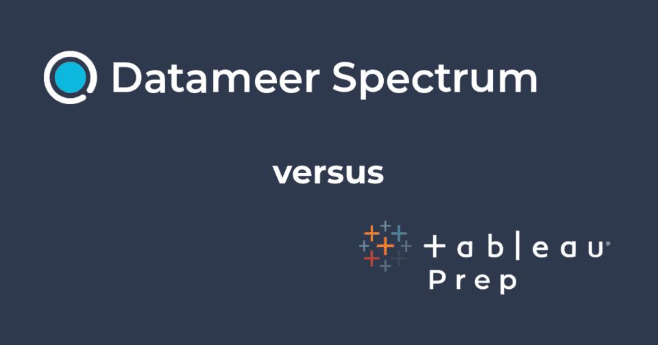 Datameer Spectrum & Tableau Prep