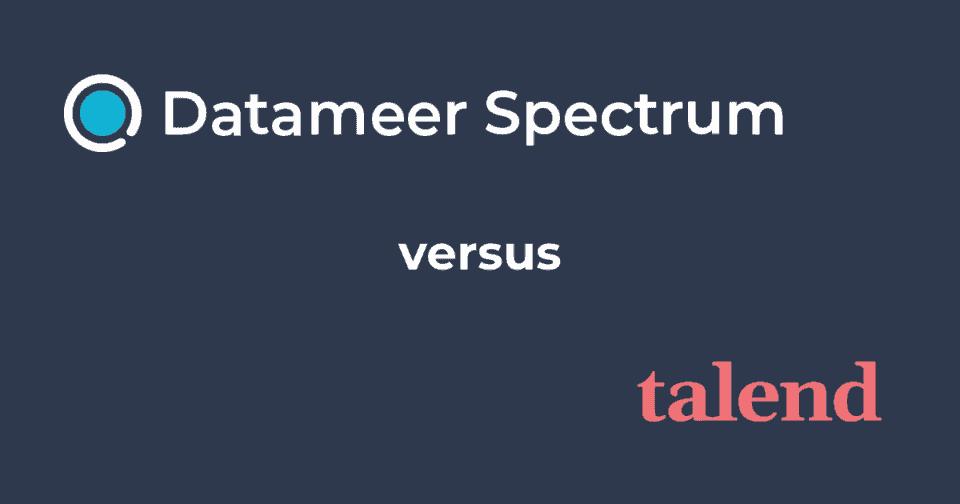 Datameer Spectrum & Talend