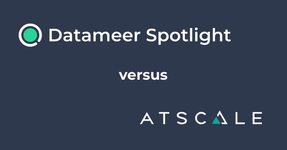 Datameer Spotlight & Atscale