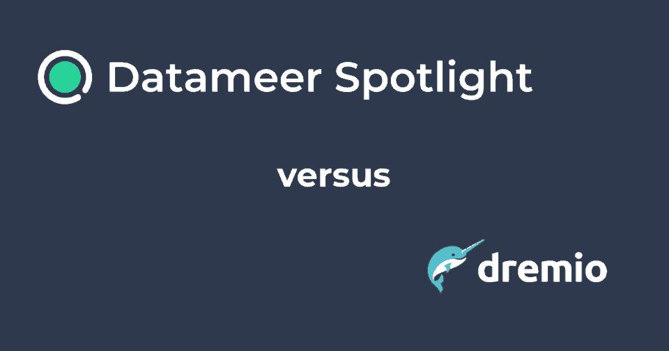 Datameer Spotlight & Dremio
