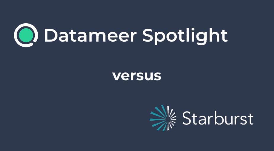 Datameer Spotlight & Starburst