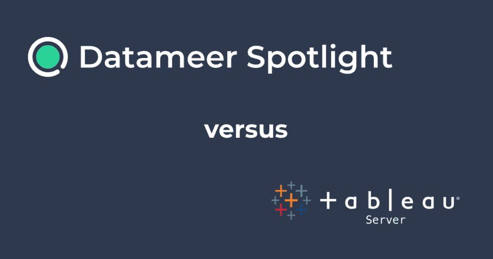 Datameer Spotlight & Tableau Server New Feat