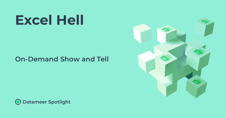 Excel Hell Show and Tell On-Demand