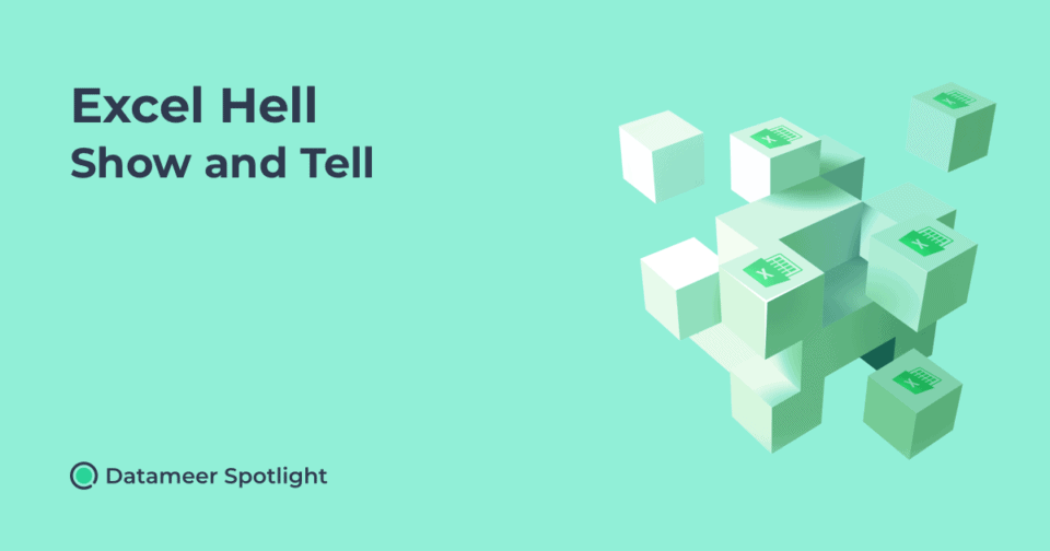 Excel Hell Show and Tell
