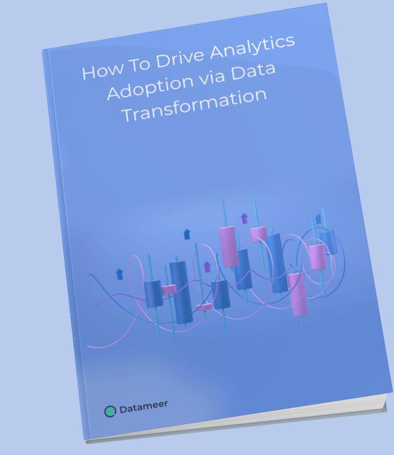 How_To_Drive_Analytics_Adoption_via_Data_Transformation