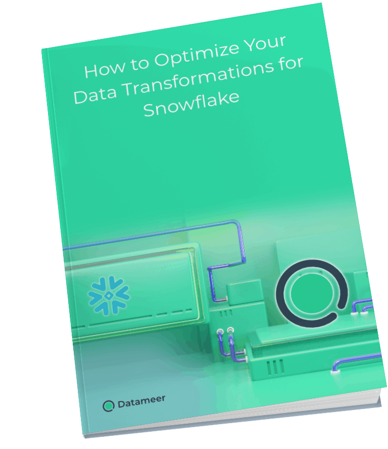 How_to_Optimize_Your_Data_Transformations_for_Snowflake